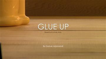 Glue up, A short Film