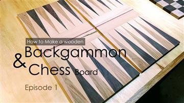 Backgammon and Chess board - Episode 1